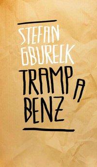 tramp-a-benz-stefan-gburek