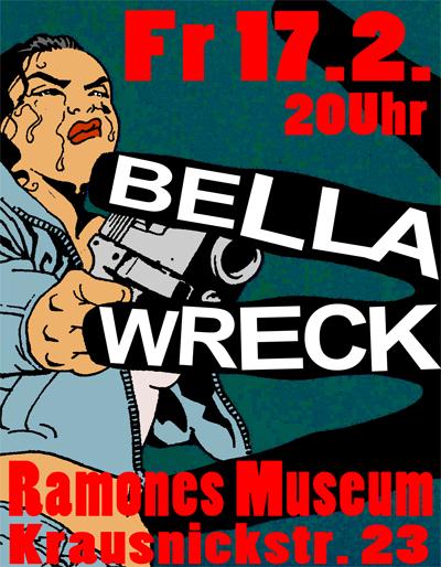 Diesen Freitag Bella Wreck im Ramones Museum in diesem Mitte! Pünktlich um 8! Eintritt frei!  http://www.ramonesmuseum.com/Live-Shows-Events
