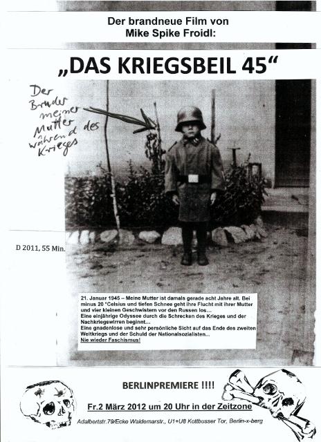 "Mike-Spike-Froidl  - ""DAS KRIEGSBEIL 45"""