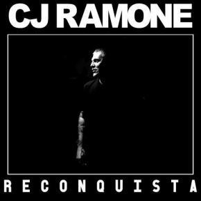 CJ RAMONE - Reconquista